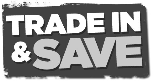 Trade in and save